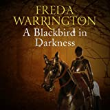 A Blackbird in Darkness: Blackbird, Book 2