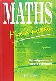 Maths Enseignement professionnel. Mise à niveau...