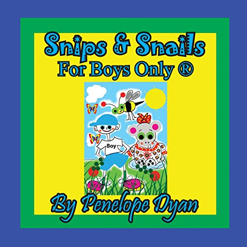 Snips & Snails --- For Boys Only ® [Idioma Inglés]