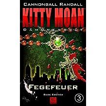 Dämonenbrut 3: Fegefeuer (Kitty Moan)