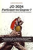 JO 2024 - Participer ou Gagner