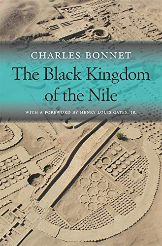 The Black Kingdom of the Nile (Nathan I. Huggins Lectures)