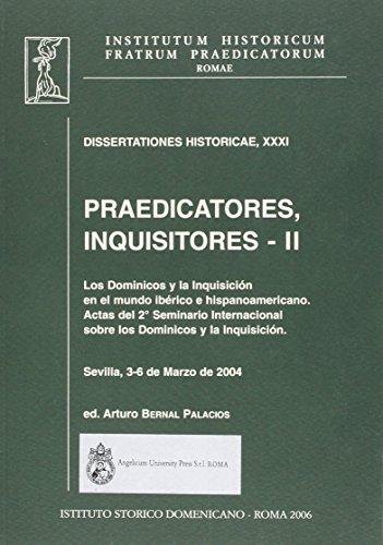 Praedicatores, inquisitores: 2 (Dissertationes historicae)
