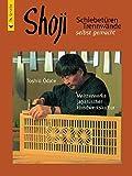 Shoji: Schiebetüren, Trennwände selbst gemacht (HolzWerken)