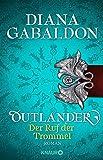 Outlander - Der Ruf der Trommel: Roman (Die Outlander-Saga, Band 4) - Diana Gabaldon