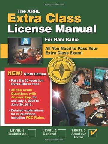 The ARRL Extra Class License Manual: For Ham Radio