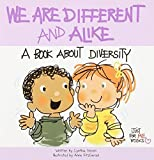 We Are Different and Alike: A Book about Diversity (Just for Me Books) by Cynthia Geisen (2013-12-10)