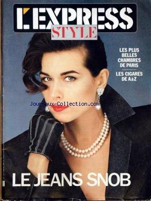 EXPRESS du 07/04/1987 - LES PLUS BELLES CHAMBRES DE PARIS - LES CIGARES - LE JEANS SNOB.