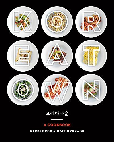 Koreatown: A Cookbook por Deuki Hong