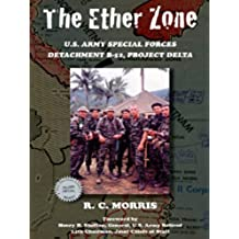 The Ether Zone: U.S. Army Special Forces Detachment B-52, Project Delta (English Edition)