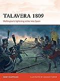 Campaign: Talavera 1809: Wellington's Lightning Strike Into Spain - René Chartrand