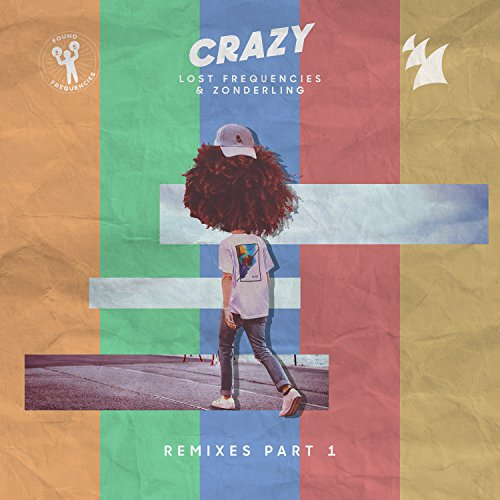 Lost Frequencies & Zonderling - Crazy