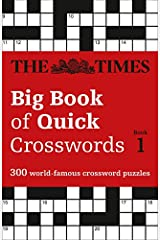 The Times Big Book of Quick Crosswords Book 1: 300 world-famous crossword puzzles (Times Mind Games) Paperback