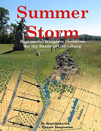 Summer Storm: Regimental Wargame Scenarios For the Battle of Gettysburg (Bürgerkrieg Wargame)