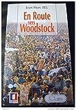 Telecharger Livres En route vers Woodstock (PDF,EPUB,MOBI) gratuits en Francaise