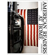 American Readers at Home: A Road Trip across the United States in Interviews and Photographs