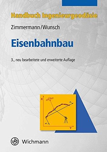 Eisenbahnbau (Handbuch Ingenieurgeodäsie)