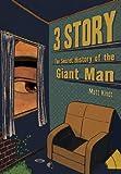 Image de 3 Story: The Secret History of the Giant Man