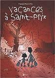 Vacances à Saint-Prix | Flamand, Christian (1955-....). Auteur