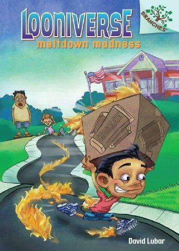 Meltdown Madness (Looniverse) by David Lubar (2013-06-25)