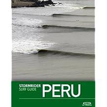 The Stormrider Surf Guide Peru (Stormrider Surf Guides) (English Edition)