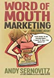 Word of Mouth Marketing: The Comic Book