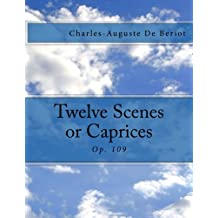 Twelve Scenes or Caprices: Op. 109