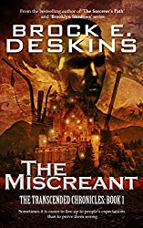 The Miscreant (The Transcended Chronicles Book 1) (English Edition)