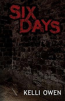 Six Days (English Edition) di [Owen, Kelli]