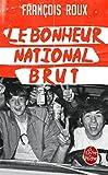 Image de Le Bonheur national brut