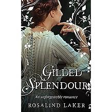 Gilded Splendour (English Edition)