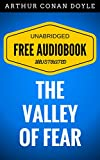 Image de The Valley of Fear: By Sir Arthur Conan Doyle - Illustrated (Free Audiobook + Un