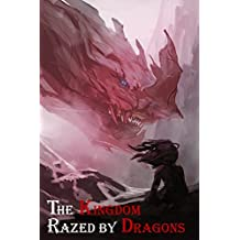 The Kingdom Razed by Dragons (The Blue Mage Raised by Dragons Book 2)