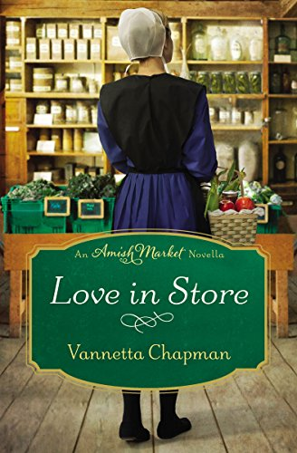 Love In Store An Amish Market Novella