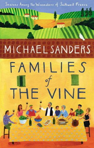 Families of the Vine - Guide To Food Lovers Paris
