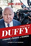 Duffy: Stardom to Senate to Scandal by Dan Leger front cover