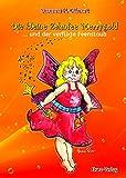 Die kleine Zahnfee Merrygold: ... und der verflixte Feenstaub