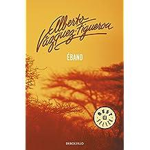 Ébano (BEST SELLER, Band 26200)