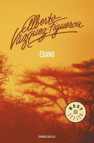 Ébano / Ebony por Alberto Vázquez Figueroa