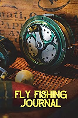 Fly Fishing Log: Fly Fishing Log Book| Fishing Notebook| 6 X 9 Journal With 50 Pages (25 Trip Entries)| Fly Fishing Notebook| Fly Fishing Book| Fly ... Gift For Men Volume 2 (Fly Fishing Diary) from CreateSpace Independent Publishing Platform