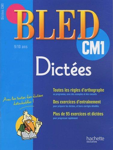 Dictées CM1 : 9-10 ans par Daniel Berlion