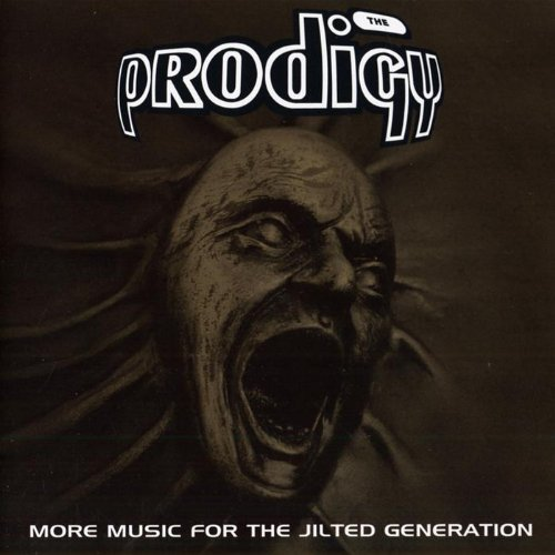 More Music For the Jilted Generation by The Prodigy