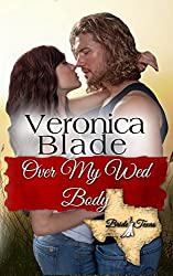 Over My Wed Body (Bride, Texas Series Book 5)