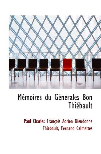 Mmoires du Gnrales Bon Thibault