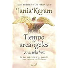 Tiempo de Arcangeles / The Time of Archangels