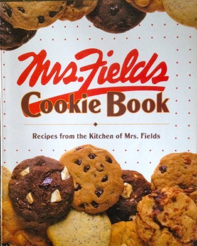 mrs-fields-cookie-book-100-recipes-from-the-kitchen-of-mrs-fields-by-fields-debbie-time-life-books-1