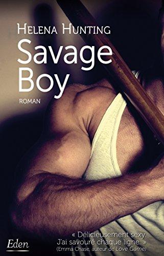 Savage boy par Helena Hunting