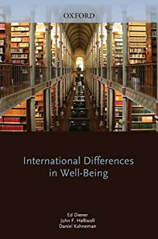 International Differences in Well-Being par [Diener, Ed, Kahneman, Daniel, Helliwell, John]