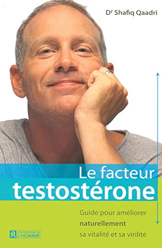 LE FACTEUR TESTOSTERONE