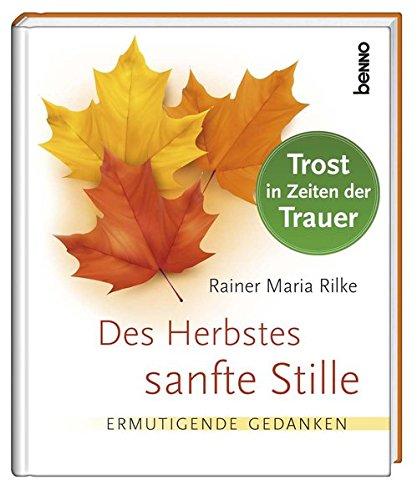 Geschenkbuch »Des Herbstes sanfte Stille«: Ermutigende Gedanken